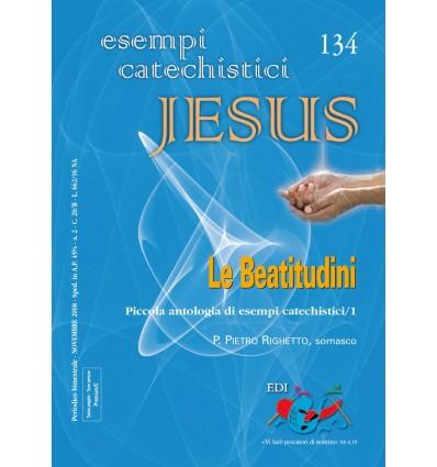 Le Beatitudini. Piccola antologia di esempi catechistici/1
