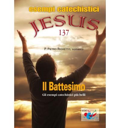 Il Battesimo. Gli esempi catechistici più belli