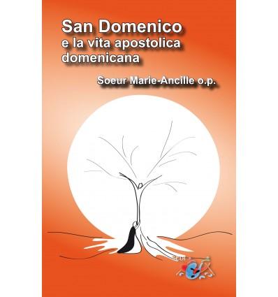 San Domenico e la vita apostolica domenicana