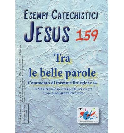 Tra le belle parole: commento di formule liturgiche/4