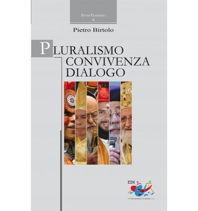 Pluralismo, convivenza, dialogo