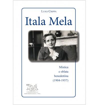 Itala Mela. Mistica e oblata benedettinaa