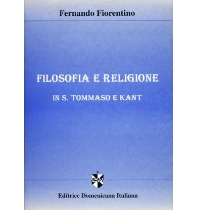 Filosofia e religione in S. Tommaso e Kant.