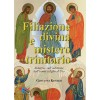 Filiazione divina e mistero trinitario: Indagine sull'adozione dell'uomo a figlio di Dio