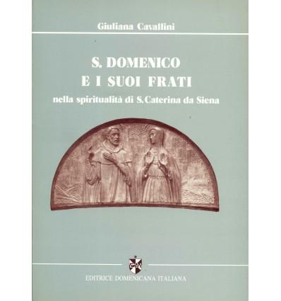 San Domenico e i suoi frati nella spiritualità di Santa Caterina da Siena