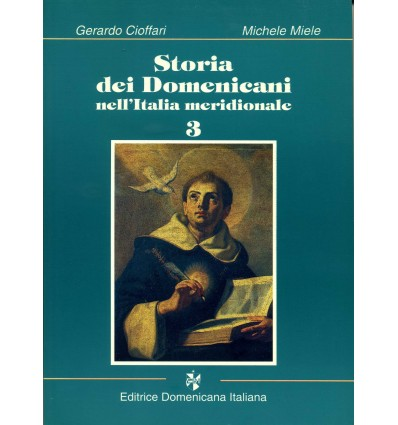 Storia dei Domenicani nell'Italia meridionale. 3