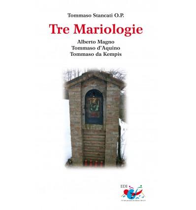 Tre mariologie. ALberto MAgno - Tommaso d'Aquino - Tommaso da Kempis.