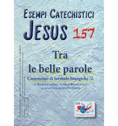 Tra le belle parole: commento di formule liturgiche/2