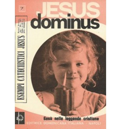 Jesus Dominus. Gesù nelle leggende dei santi