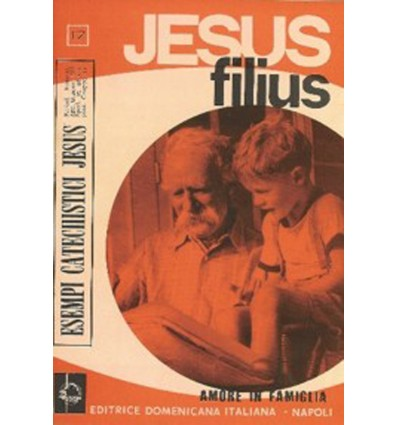 JESUS FILIUS (Amore in famiglia)