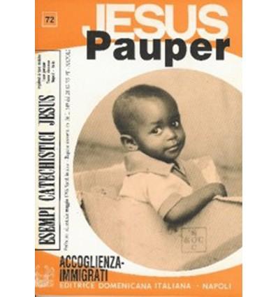 JESUS PAUPER (Accoglienza degli immigrati)