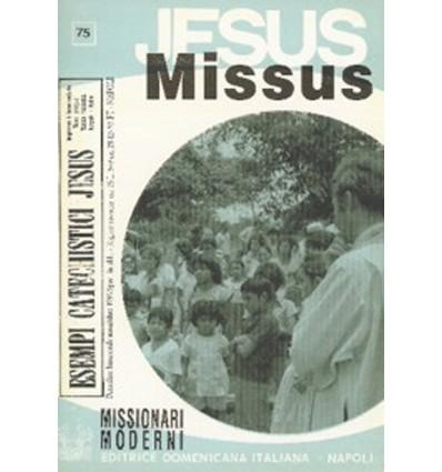 JESUS MISSUS (Missionari moderni)