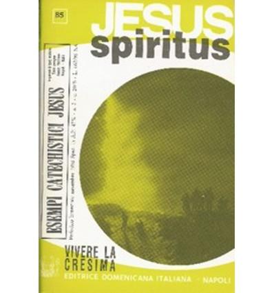JESUS SPIRITUS (Vivere la Cresima)