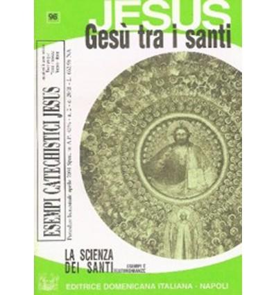 GESÙ TRA I SANTI (La scienza dei santi)