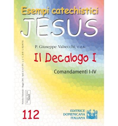Il Decalogo I. Comandamenti I-IV