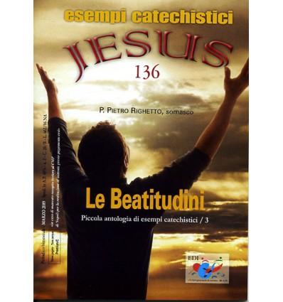 Le Beatitudini Piccola antologia di esempi catechistici / 3