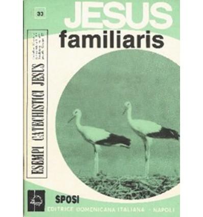 JESUS FAMILIARIS (Coniugi in Cristo)
