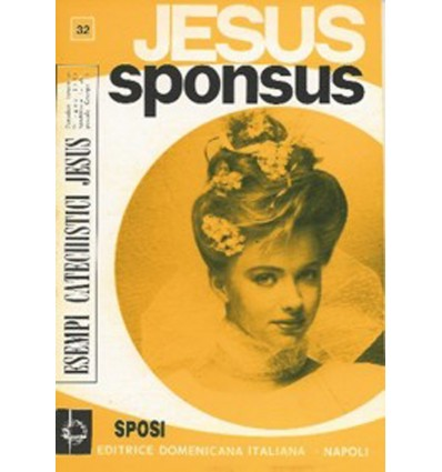 JESUS SPONSUS (Sposi in Cristo)