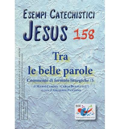 Tra le belle parole: commento di formule liturgiche/3