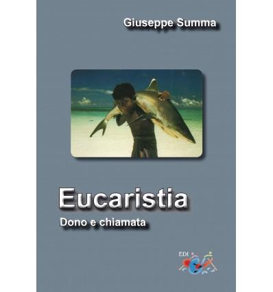 Eucaristia. Dono e chiamata