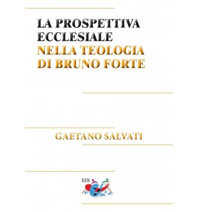 La prospettiva ecclesiale nella teologia di Bruno Forte