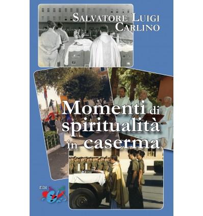 Momenti di spiritualità in Caserma