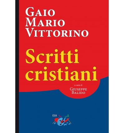 Gaio Mario Vittorino. Scritti Cristiani