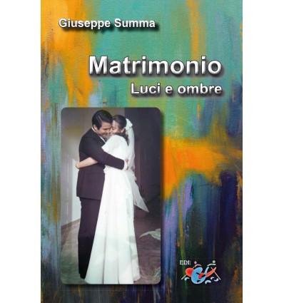 Matrimonio. Luci ed ombre