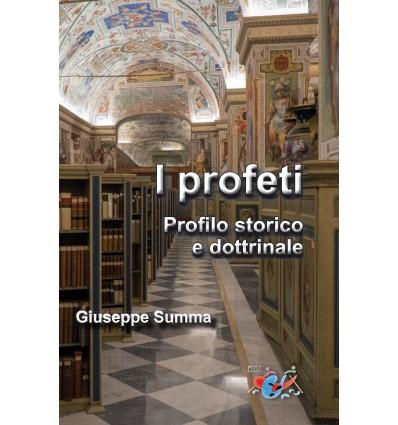 I profeti. Profilo storico e dottrinale