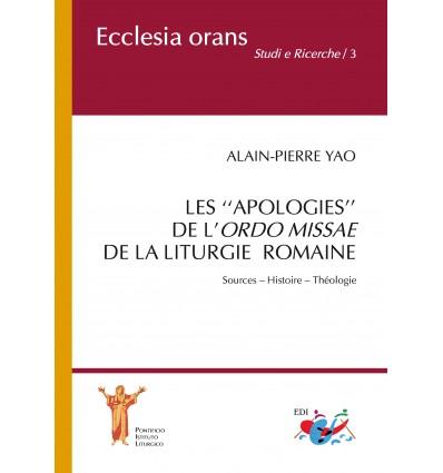 Les ''apologies'' de l'Ordo Missae de la Liturgie Romaine