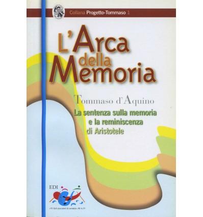 L'Arca della memoria. La sentenza sulla memoria e la reminiscenza di Aristotele