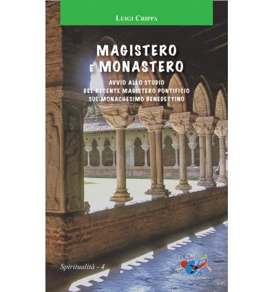 Magistero e monastero. Avvio allo studio del recente magistero pontificio sul monachesimo benedettino