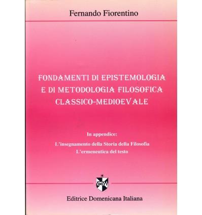 Fondamenti di epistemologia e di metodologia filosofica classico-medievale