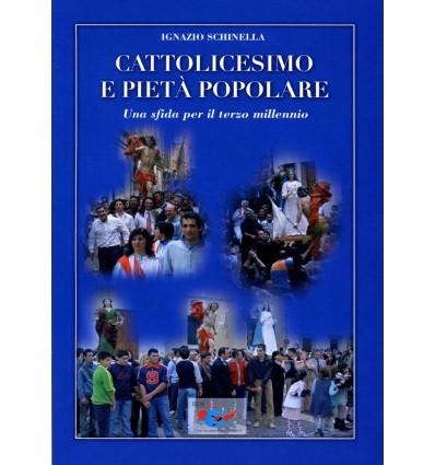 Cattolicesimo e pietà popolare. Una sfida per il terzo millennio