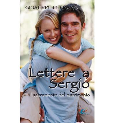 Lettere a Sergio. Il sacramento del matrimonio