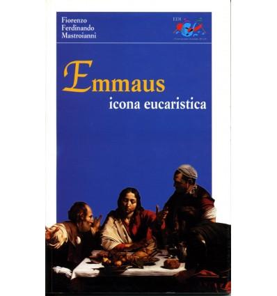 Emmaus. Icona eucaristica