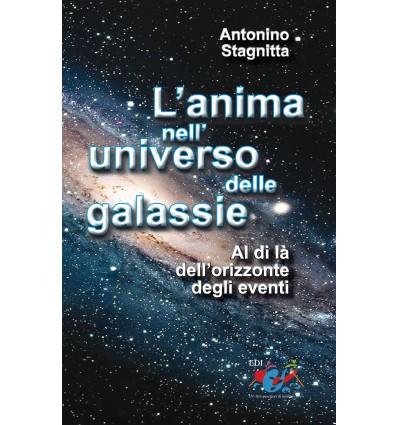 L'anima nell'universo delle galassie. Al di là dell'orizzonte degli eventi