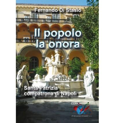 Il popolo la onora. Santa Patrizia compatrona di Napoli.
