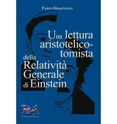 Una lettura aristotelico-tomista della Relatività Generale di Einstein