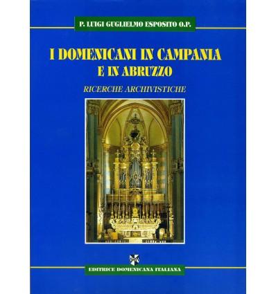 I Domenicani in Campania e in Abruzzo. Ricerche archivistiche