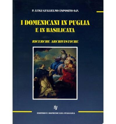 I Domenicani in Puglia e Basilicata. Ricerche archivistiche