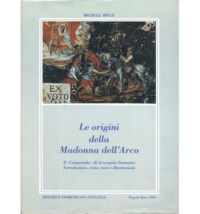 Le origini della Madonna dell'Arco.