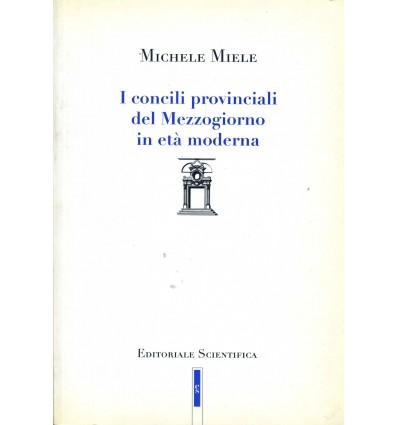 I Concili Provinciali del Mezzogiorno in età moderna.