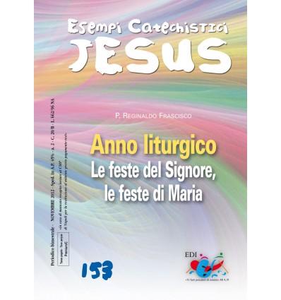 Anno liturgico / 1. Le feste del Signore, le feste di Maria