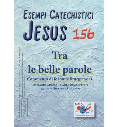 Tra le belle parole: commento di formule liturgiche/1