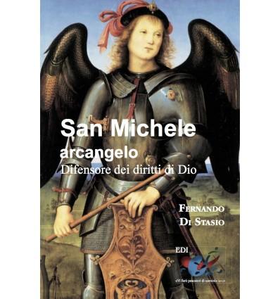 San Michele arcangelo. Difensore dei diritti di Dio