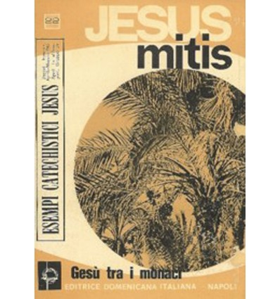 JESUS MITIS (Gesù tra i monaci orientali)