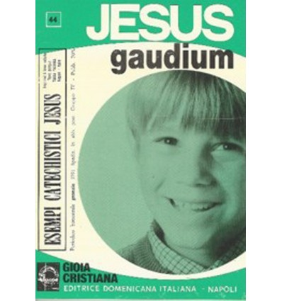 JESUS GAUDIUM (Gioia cristiana)