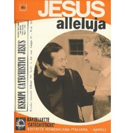 JESUS ALLELUJA (Barzellette 'catechistiche')