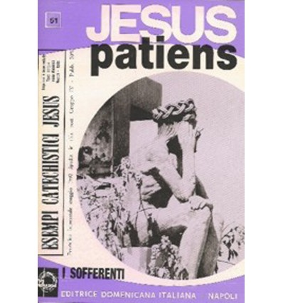JESUS PATIENS (Per i sofferenti)